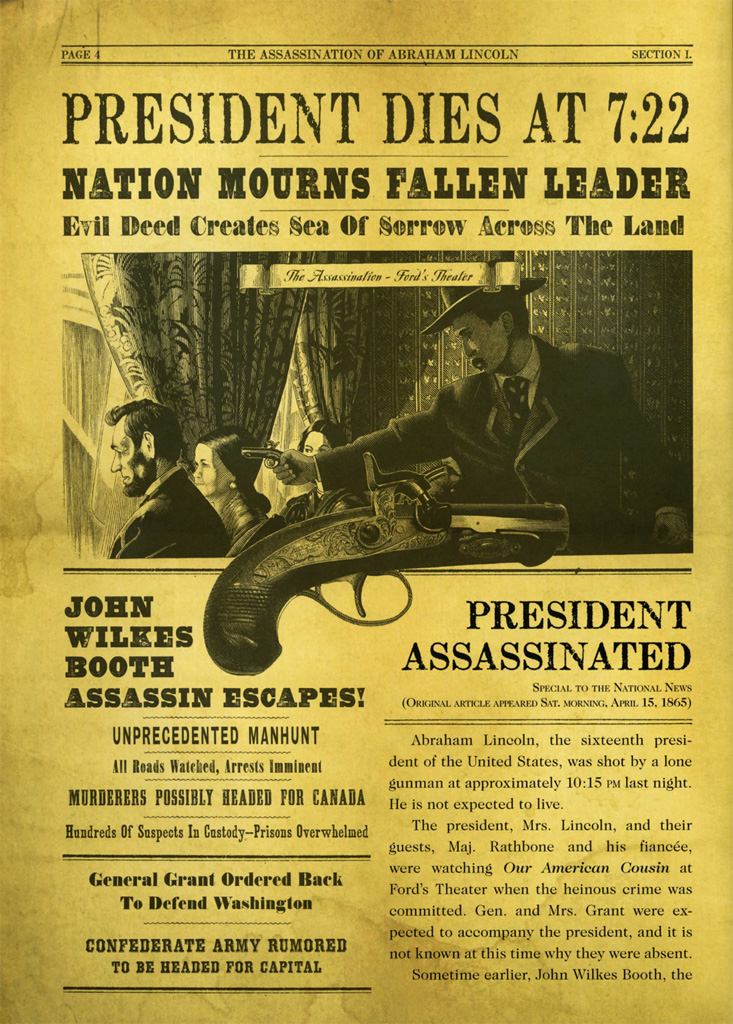 the assassination of president abraham lincoln President abraham lincoln became the first president to be assassinated 152 years ago on april 14, 1865, when he was shot by john wilkes booth during a performance of our american cousin at ford's theatre in washington, dc.