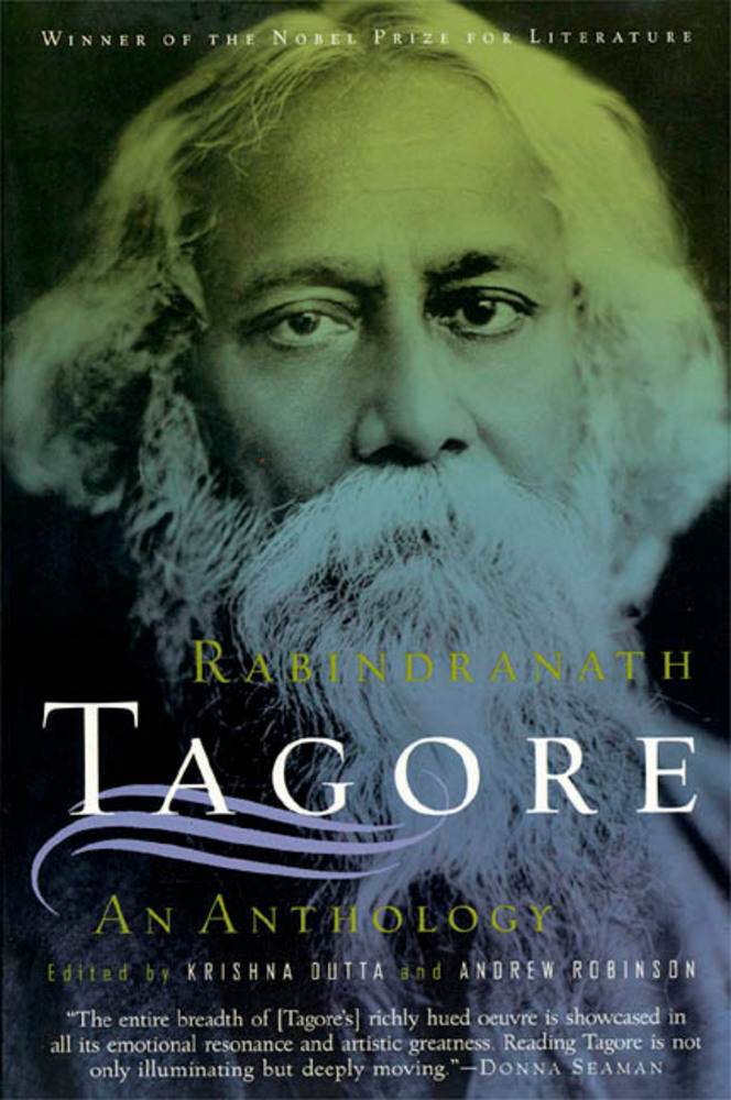 rabindranath tagore world literature an Rabindranath tagore (1861 - 1941) was an indian poet, painter, novelist, short story writer, essayist, playwright and musician he was the first non-european to win the nobel prize in literature (1913.
