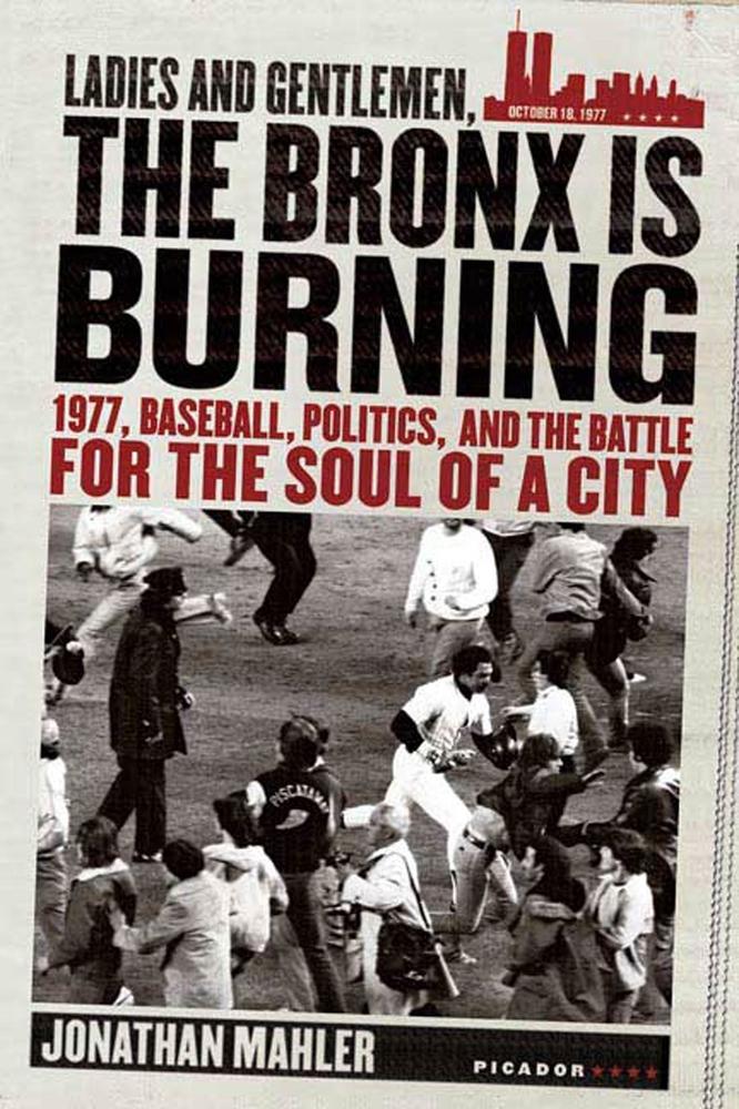 Ladies and Gentlemen, the Bronx Is Burning