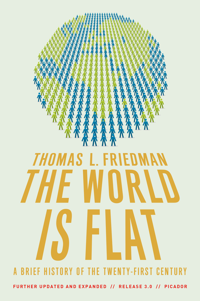 thomas friedman the world is flat thesis The cambridge companion to thomas reid - terence cuneo & rene van woudenberg.