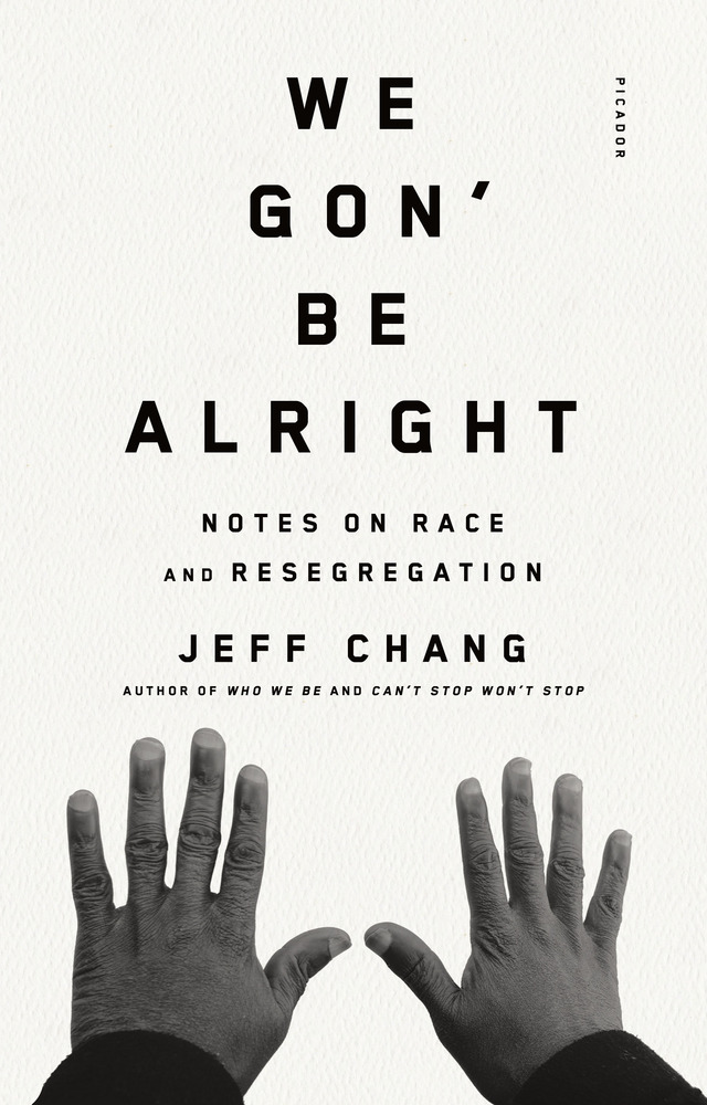 A collection of essays by Jeff Chang