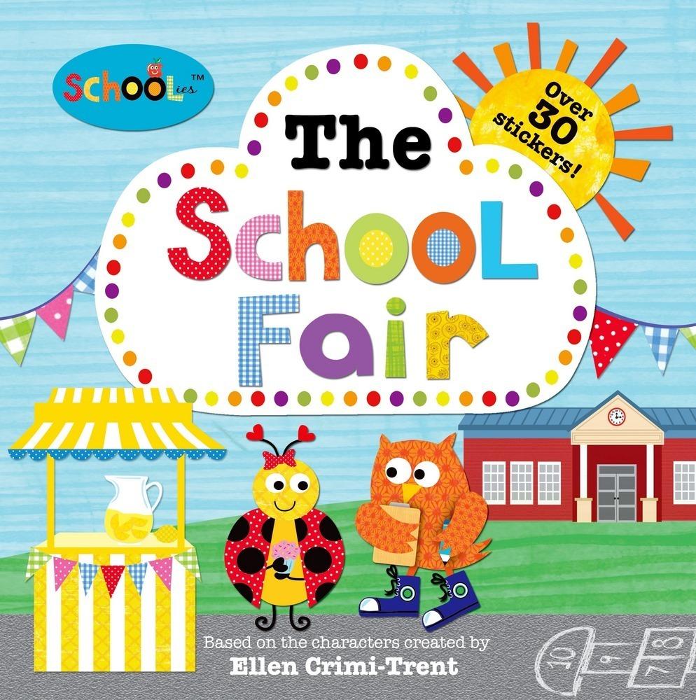 Schoolies The School Fair Ellen Crimi Trent Macmillan