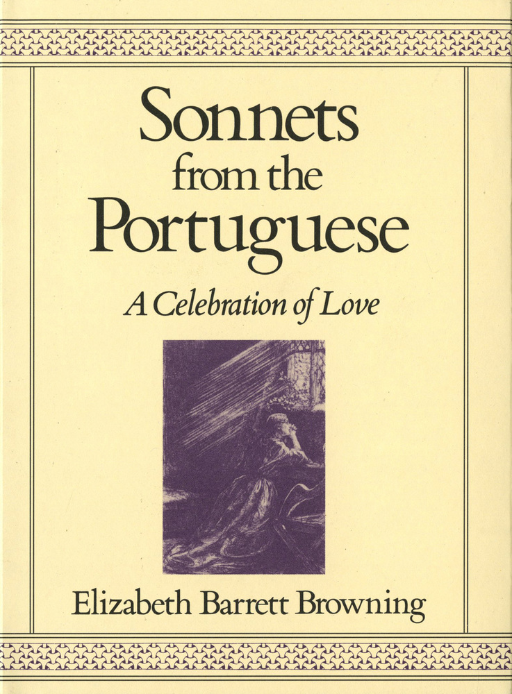 sonnets from the portuguese Sonnets from the portuguese has 10346 ratings and 240 reviews duane said:  elizabeth barrett wrote these 44 love sonnets during her courtship with poet.