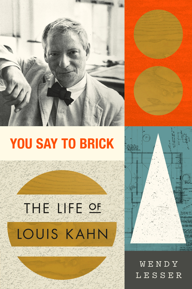 You Say To Brick by Wendy Lesser