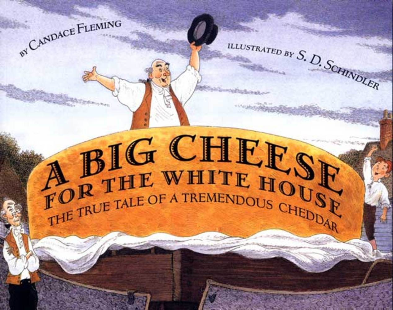 A big cheese for the white house candace fleming macmillan for Square fish publishing