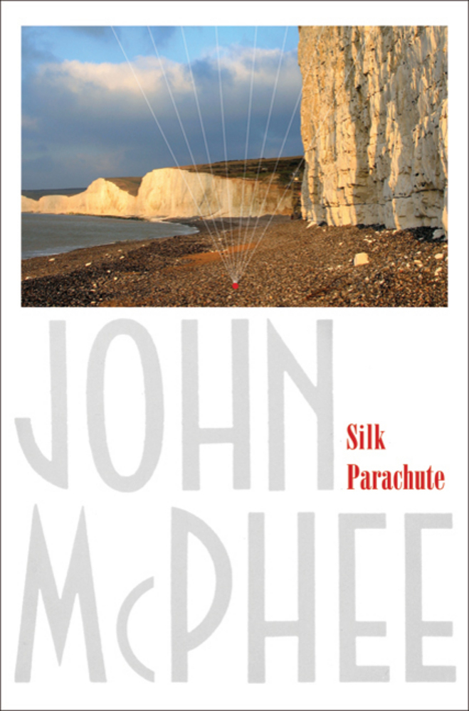 "john mcphee silk parachute essay 05042010 the brief, brilliant essay ""silk parachute,"" which first appeared in the new yorker a decade ago, has become john mcphees most anthologized piece of."