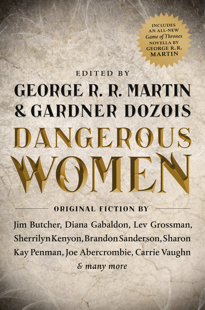 Dangerous Women edited by George R.R. Martin and Gardner Dozois