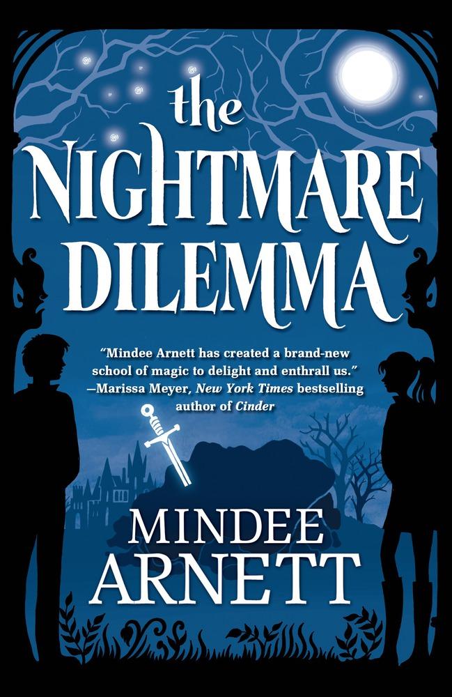 The Nightmare Dilemma by Mindee Arnett