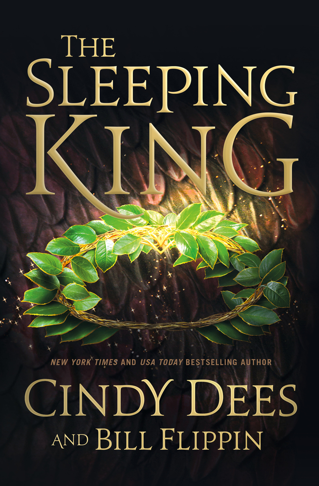 The Sleeping King by Cindy Dees with Bill Flippin