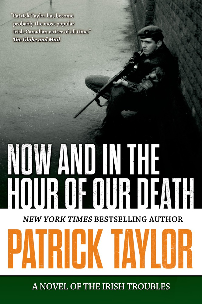 Now and in the Hour of Our Death by Patrick Taylor