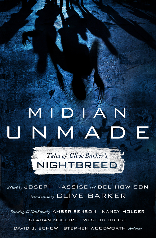 Midian Unmade Edited by Joseph Nassise and Del Howison