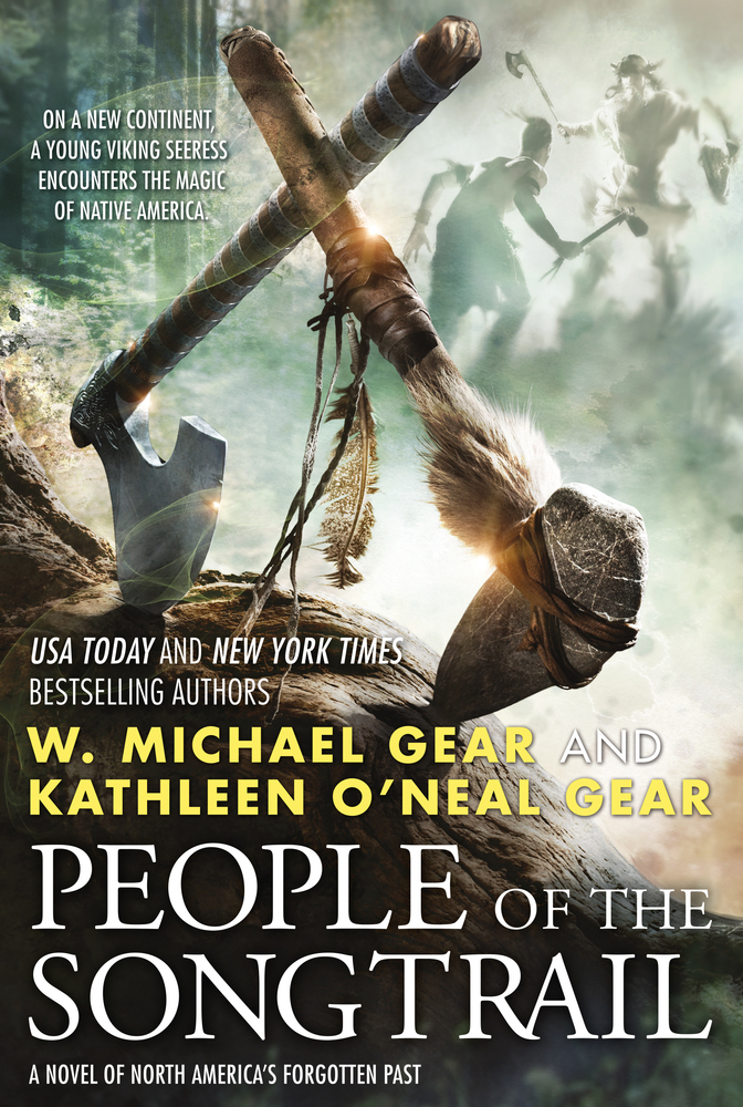 People of the Songtrail by W. Michael Gear and Kathleen O'Neal Gear