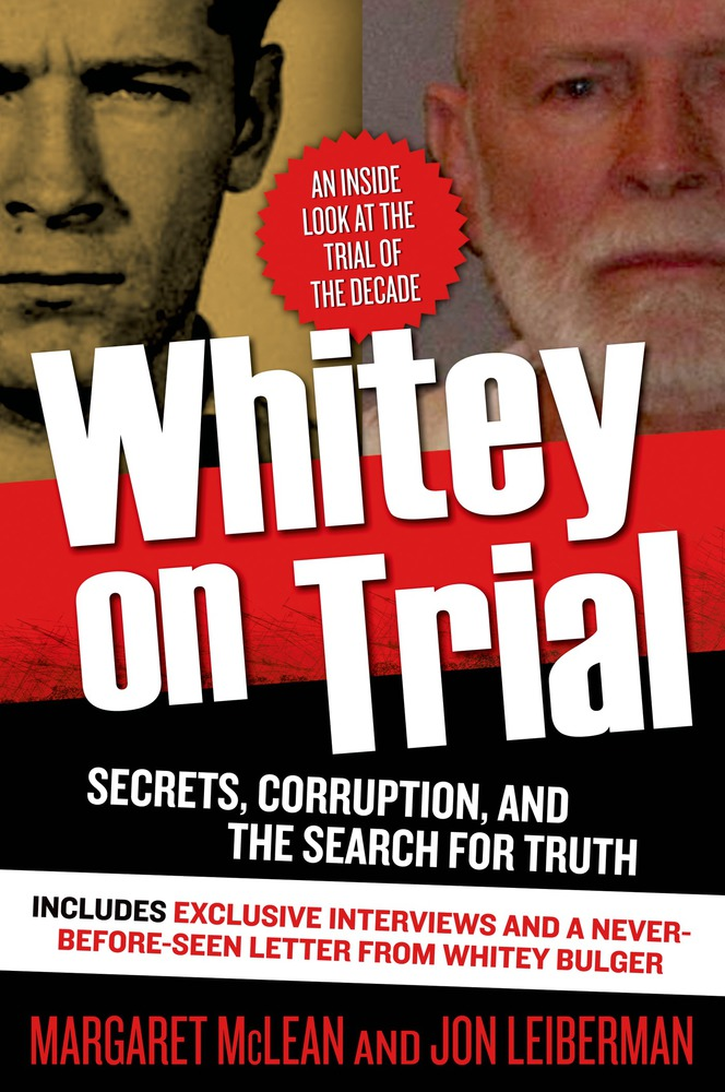 Whitey on Trial by Margaret McLean and Jon Leiberman