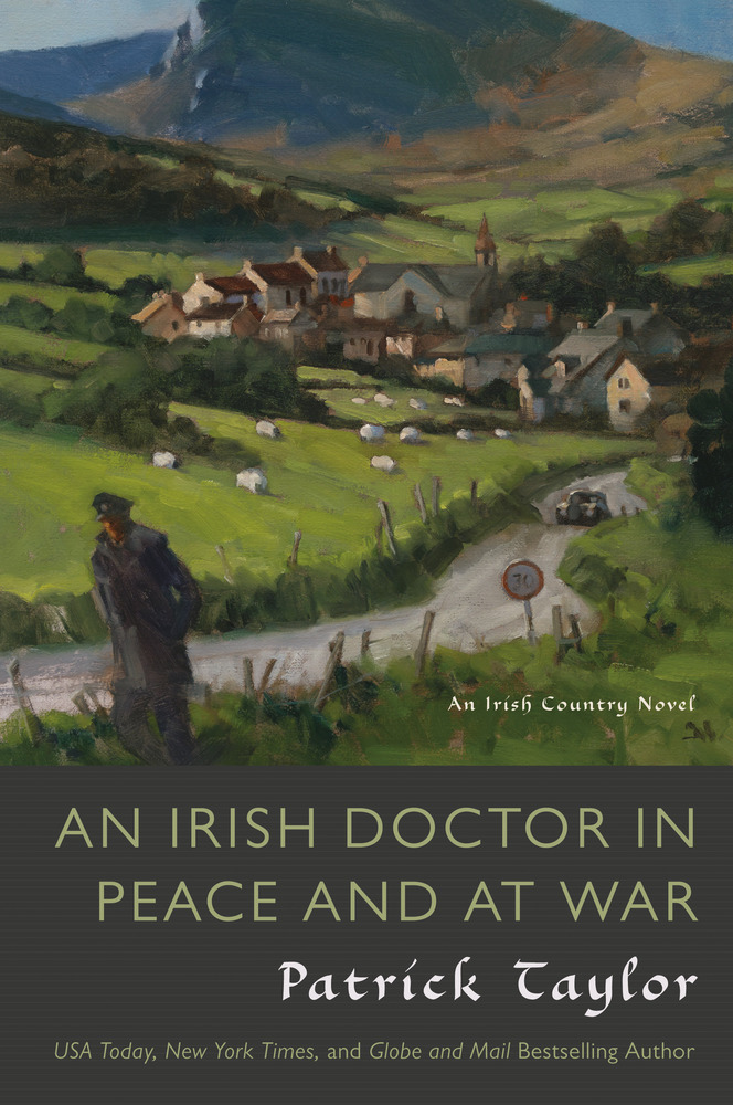 An Irish Doctor in Peace and at War by Patrick Taylor