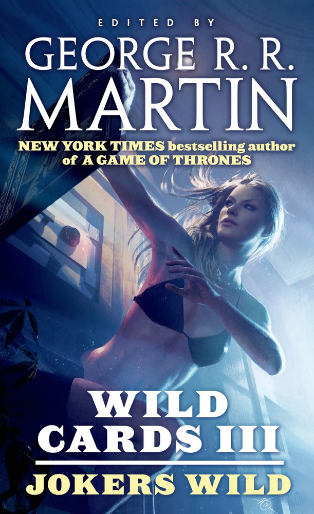 Wild Cards III: Jokers Wild by George R. R. Martin and Wild Cards Trust