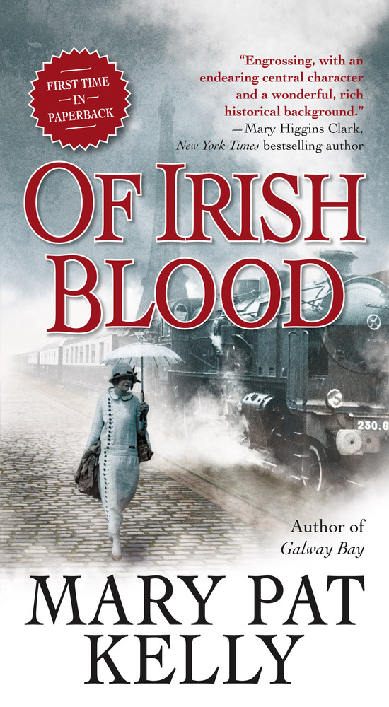Of Irish Blood by Mary Pat Kelly