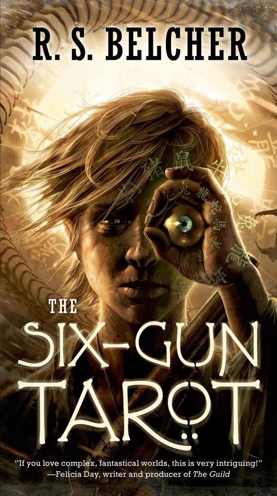 The Six-Gun Tarot by R.S. Belcher
