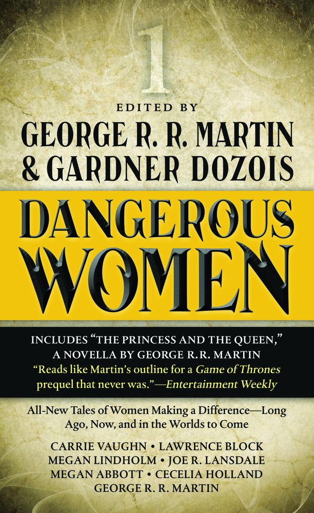 Dangerous Women edited by George R. R. Martin and Gardner Dozois