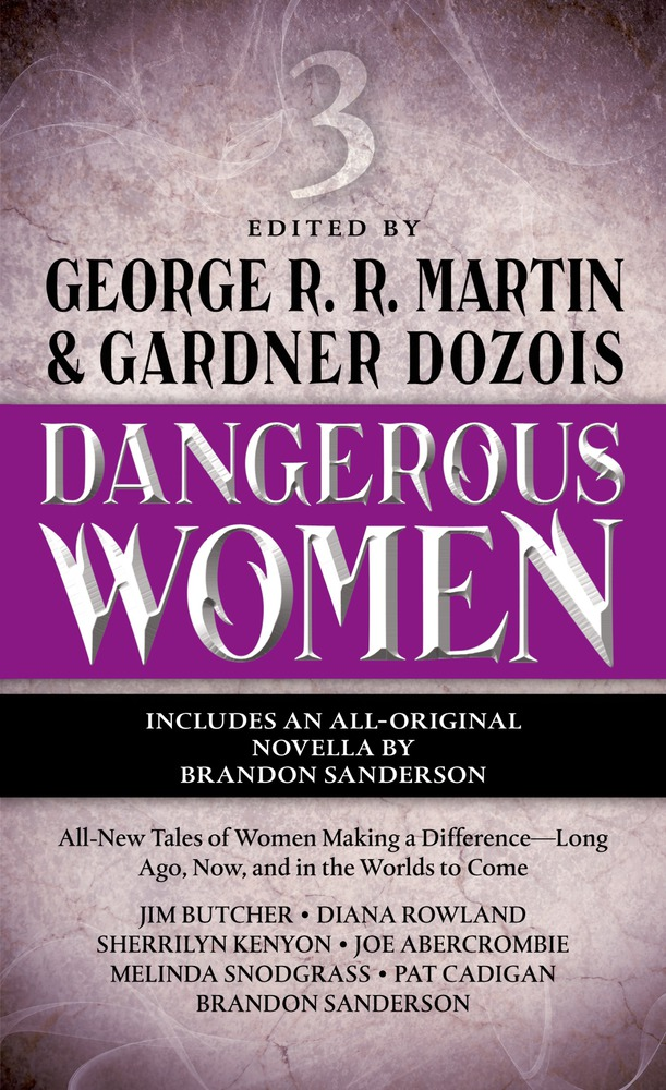 Dangerous Women Vol. 3 edited by George R.R. Martin and Gardner Dozois