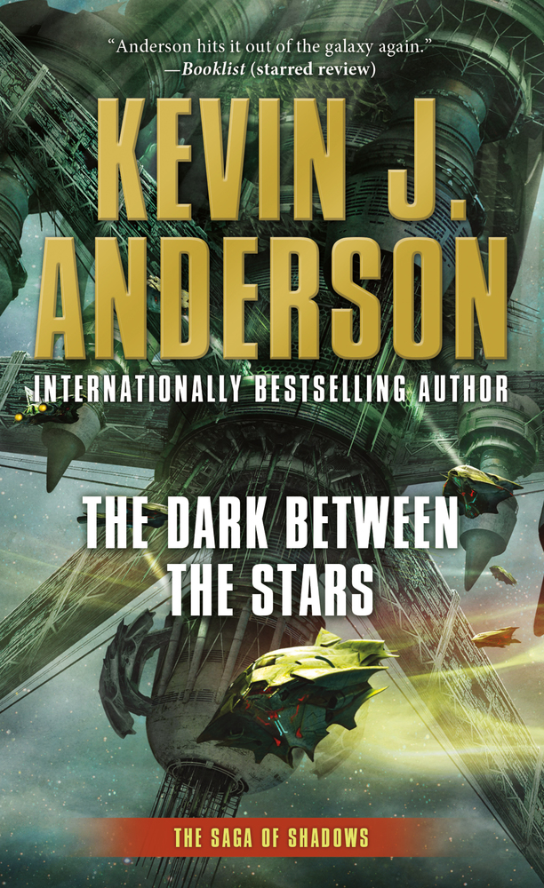 The Dark Between the Stars by Kevin J. Anderson
