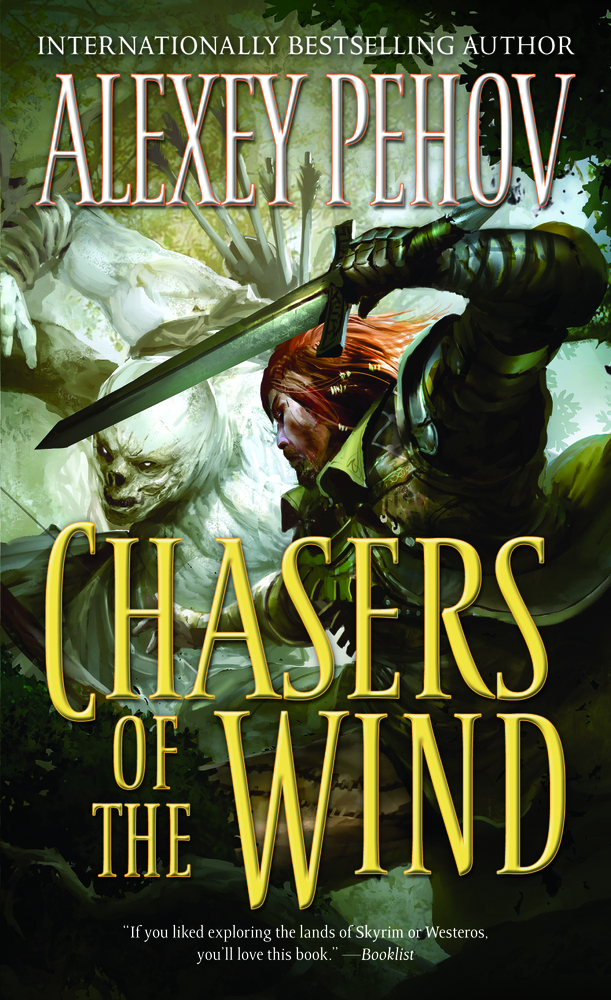 Chasers of the Wind by Alexey Pehov; translated by Elinor Huntington