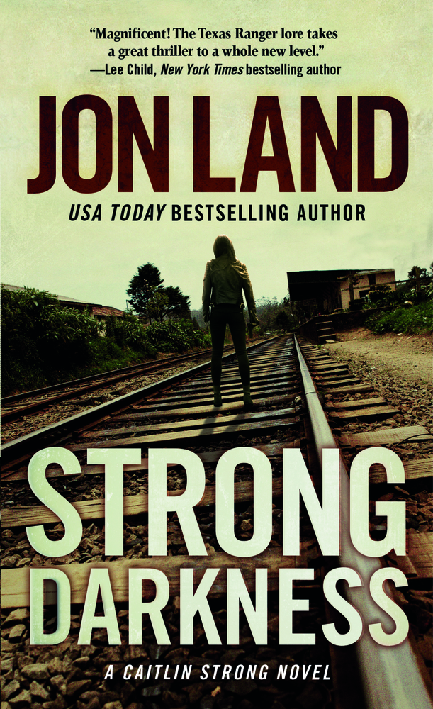 Strong Darkness by Jon Land