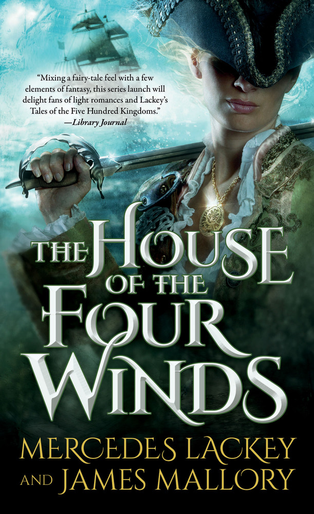 The House of the Four Winds by Mercedes Lackey and James Mallory