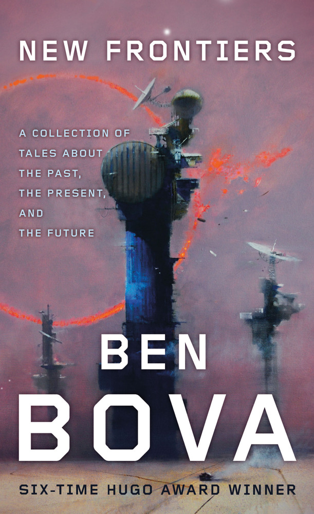 New Frontiers by Ben Bova