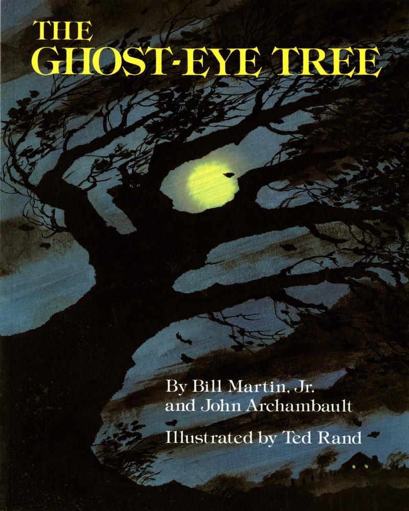 The ghost eye tree bill martin jr macmillan for Square fish publishing