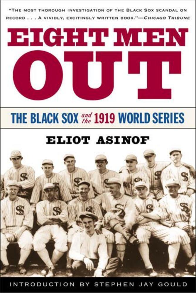 Eight Men Out Eliot Asinof Macmillan