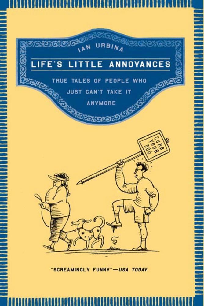 Life's Little Annoyances