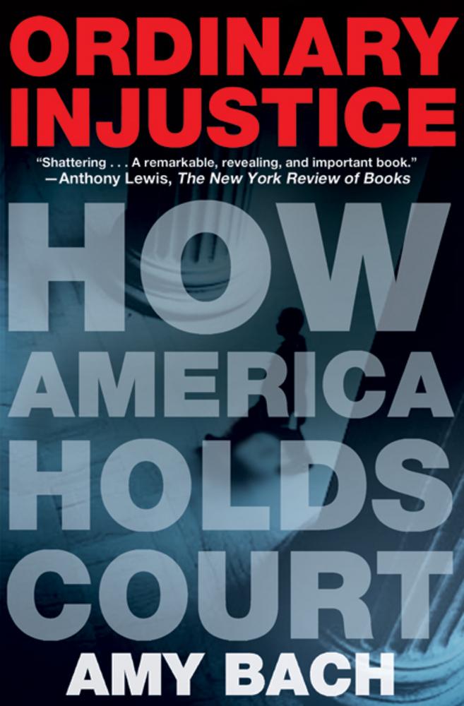 Ordinary Injustice