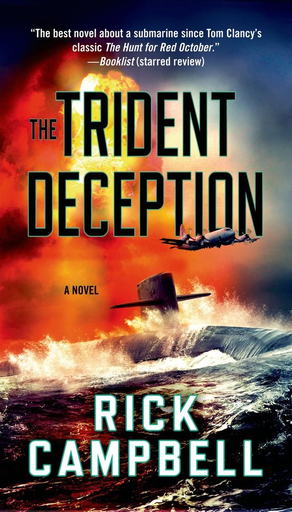 The Trident Deception by Rick Campbell