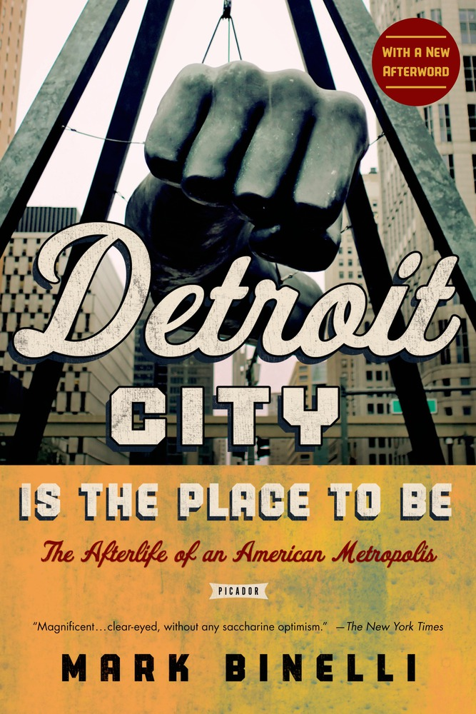 Detroit City Is the Place to Be