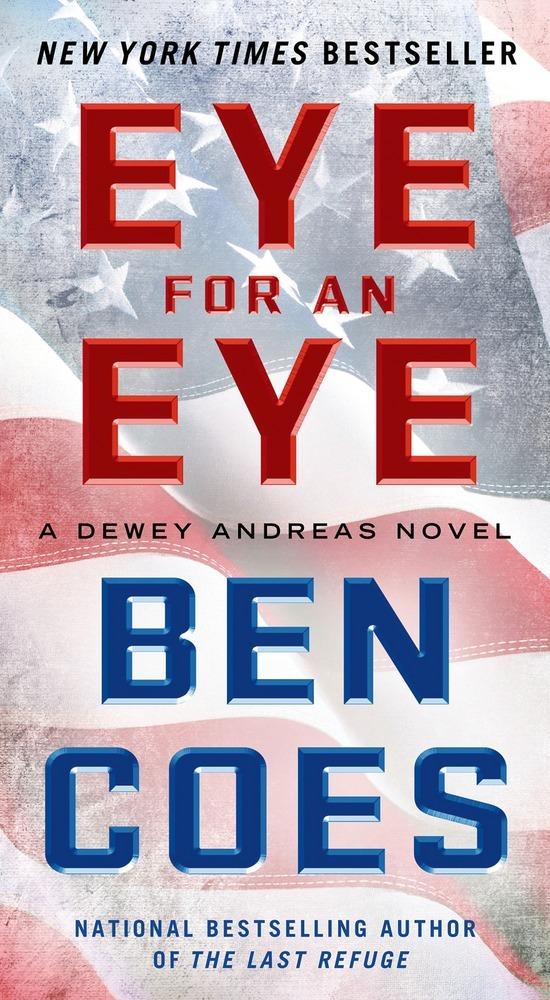 Eye for an Eye by Ben Coes