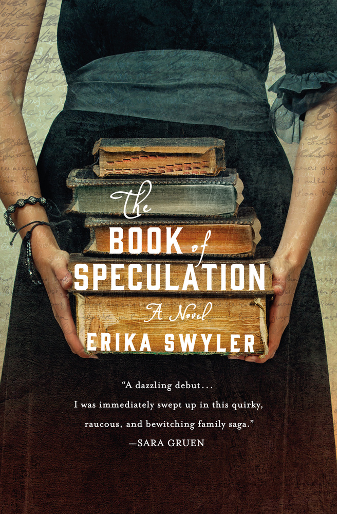 The Book of Speculation | Erika Swyler | Macmillan