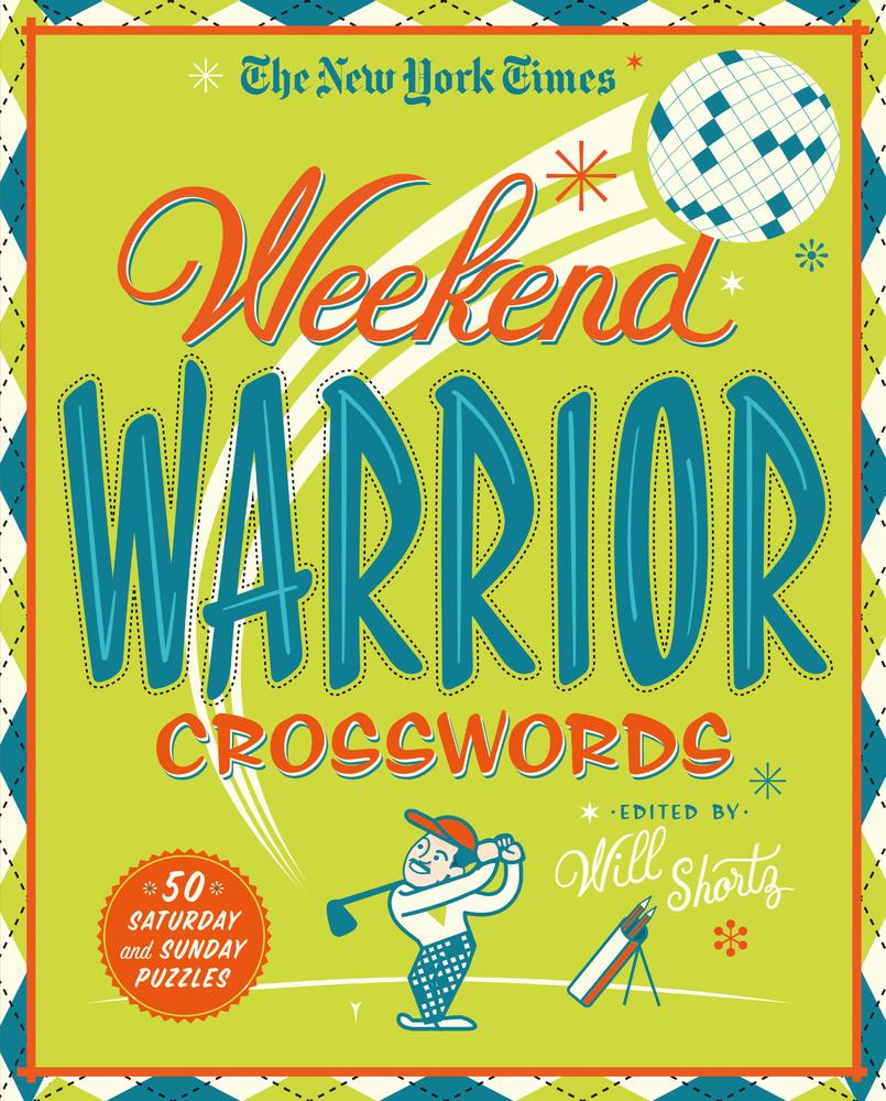 The New York Times Weekend Warrior Crosswords
