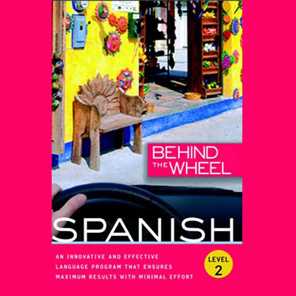 Behind the Wheel - Spanish 2