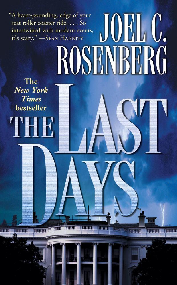 The Last Days by Joel C. Rosenberg