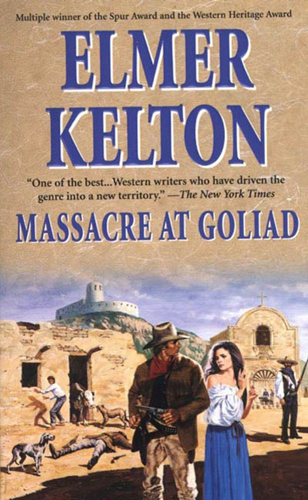 Massacre at Goliad by Elmer Kelton