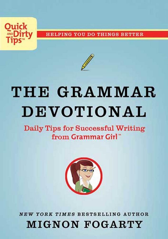 The Grammar Devotional by Mignon Fogarty