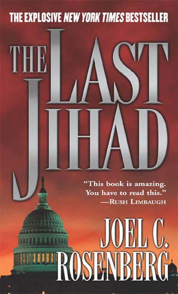 The Last Jihad by Joel C. Rosenberg