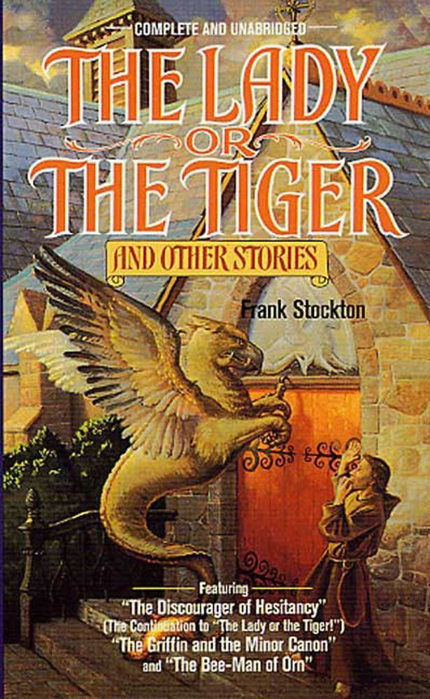 a story of difficult decisions in frank stocktons the lady or the tiger The inside of your door must contain a drawing of either a lady or the tiger (based on your decision) difficult decision the lady or the tiger your story.