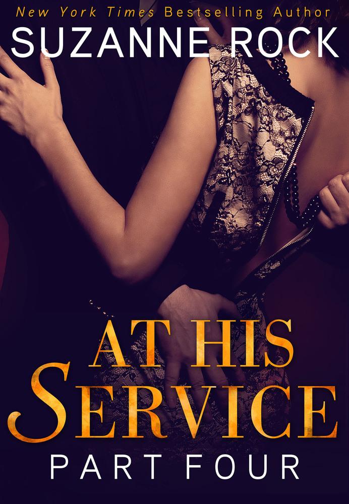 At His Service: Part 4