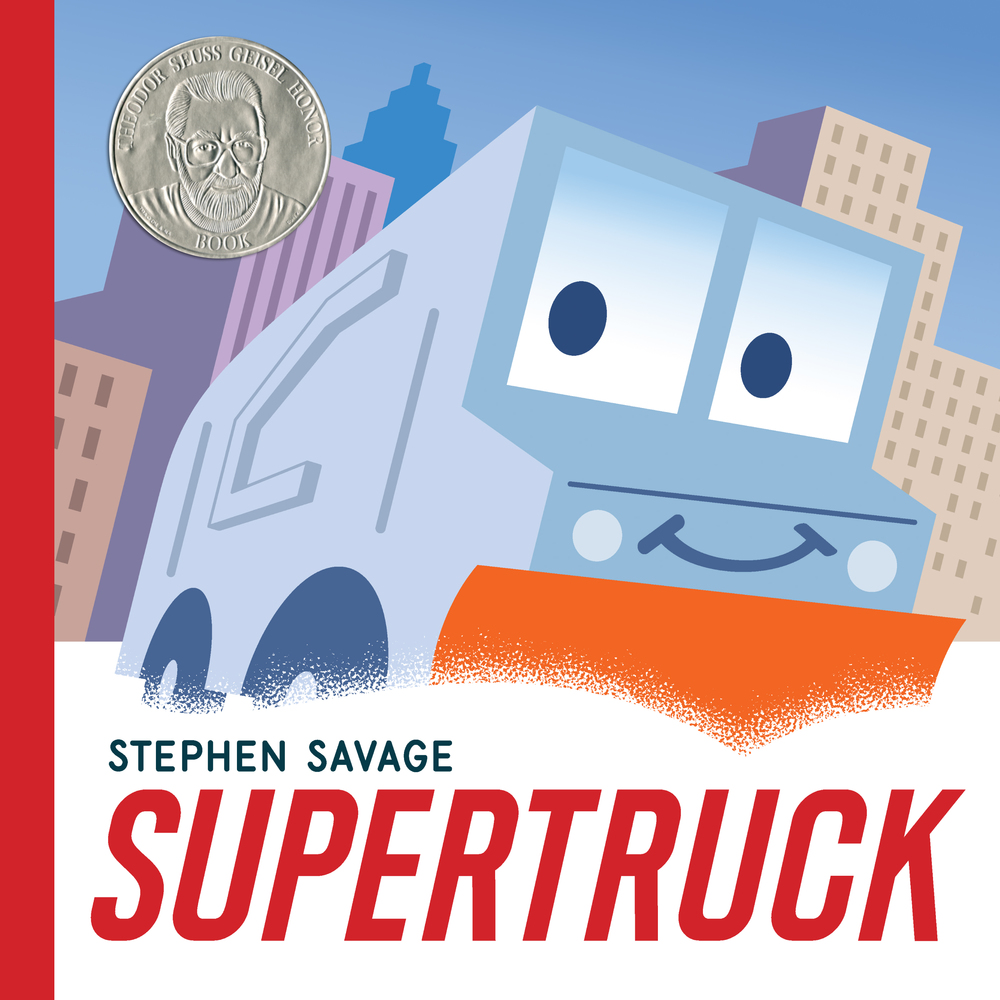 Image result for Supertruck, written and illustrated by Stephen Savage