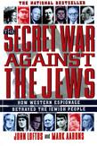 The Secret War Against the Jews