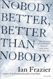 Nobody Better, Better Than Nobody