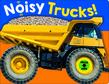 Noisy Books: Noisy Trucks
