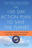 The 100 Day Action Plan to Save the Planet