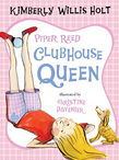 Piper Reed, Clubhouse Queen